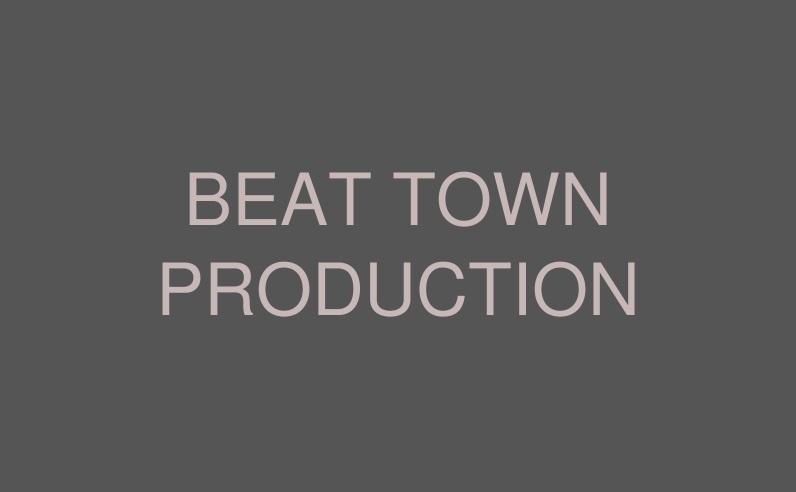 BEAT TOWN PRODUCTION (ビート・タウン・プロダクション)