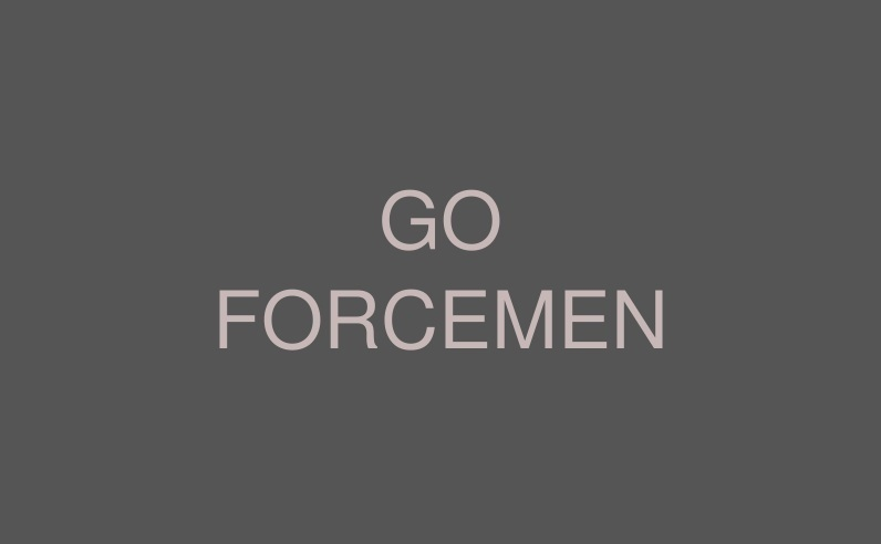 GO FORCEMEN (ゴー・フォースメン)