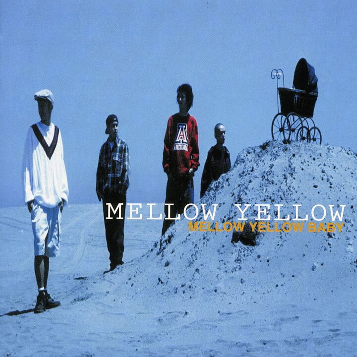 MELLOW YELLOW 『MELLOW YELLOW BABY』