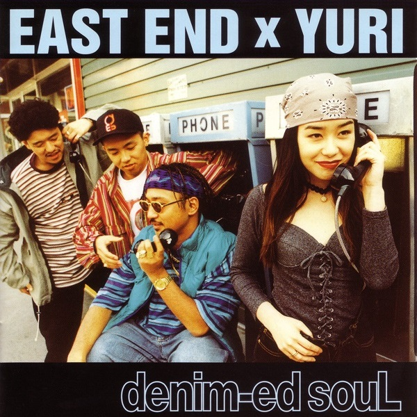 EAST END×YURI 『denim-ed souL』