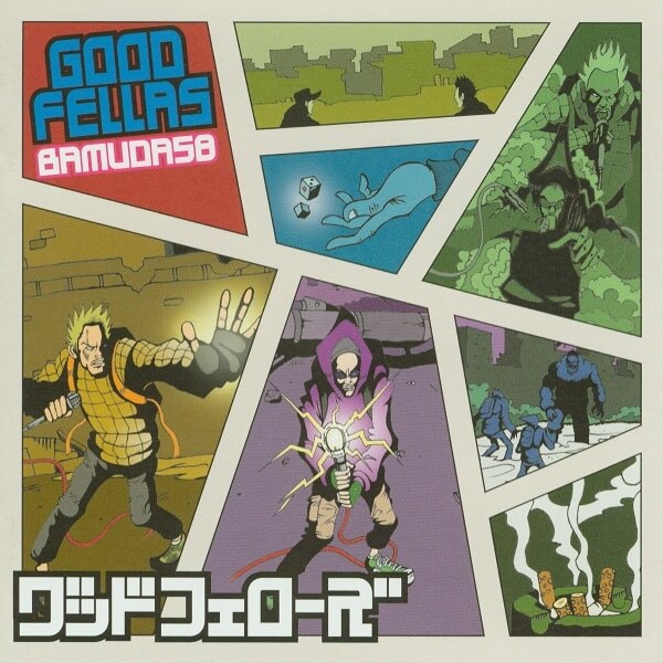 GOOD FELLAS 『BAMUDA58』