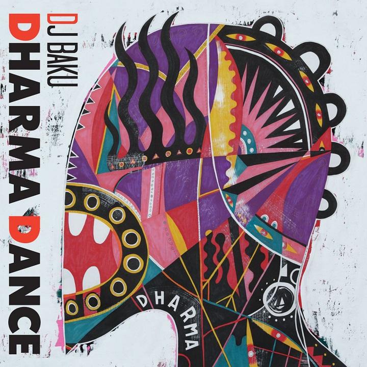 DJ BAKU 『DHARMA DANCE』