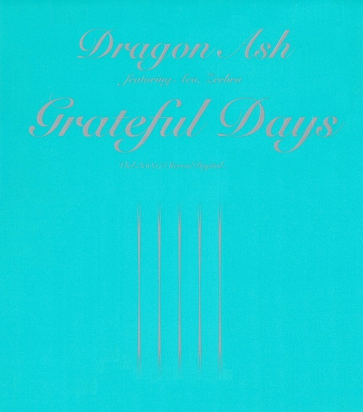 Dragon Ash 『Grateful Days』
