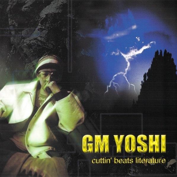 GM YOSHI 『cuttin' beats literature』